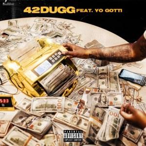42 Dugg - Bounce Back ft. Yo Gotti
